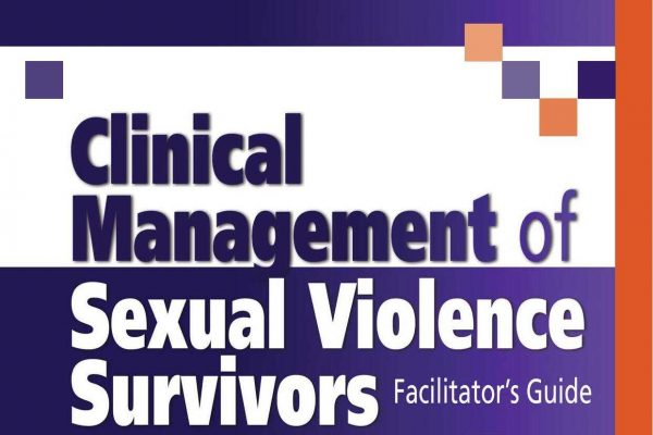 Cover of the Clinical Management of Sexual Violence Survivors
